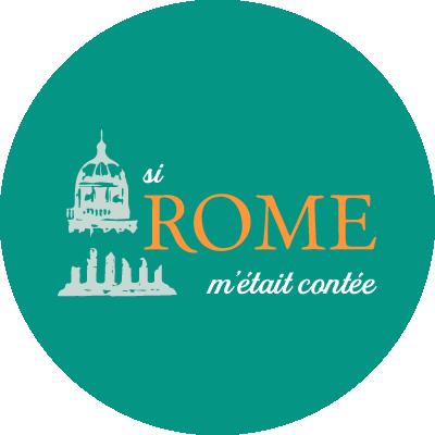 Si Rome m'était contée